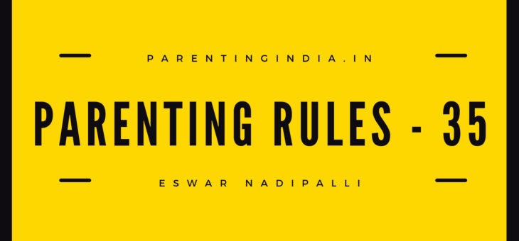 PARENTING RULES – 35