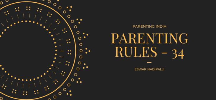 PARENTING RULES – 34