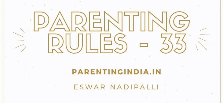 PARENTING RULES – 33
