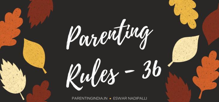 PARENTING RULES – 36