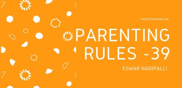 PARENTING RULES – 39
