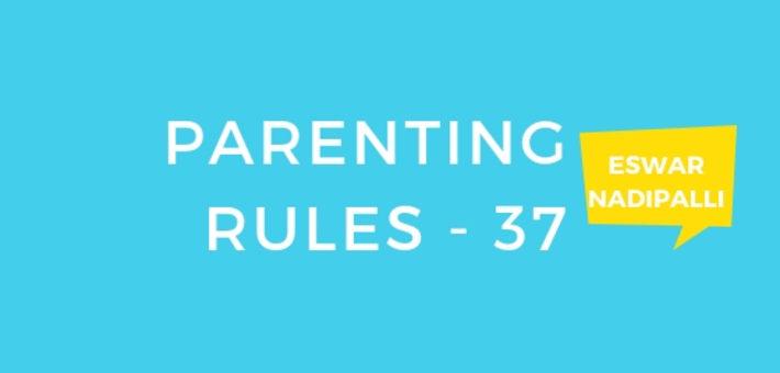 PARENTING RULES – 37